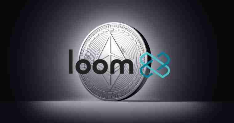 Ethereum - Loom Network